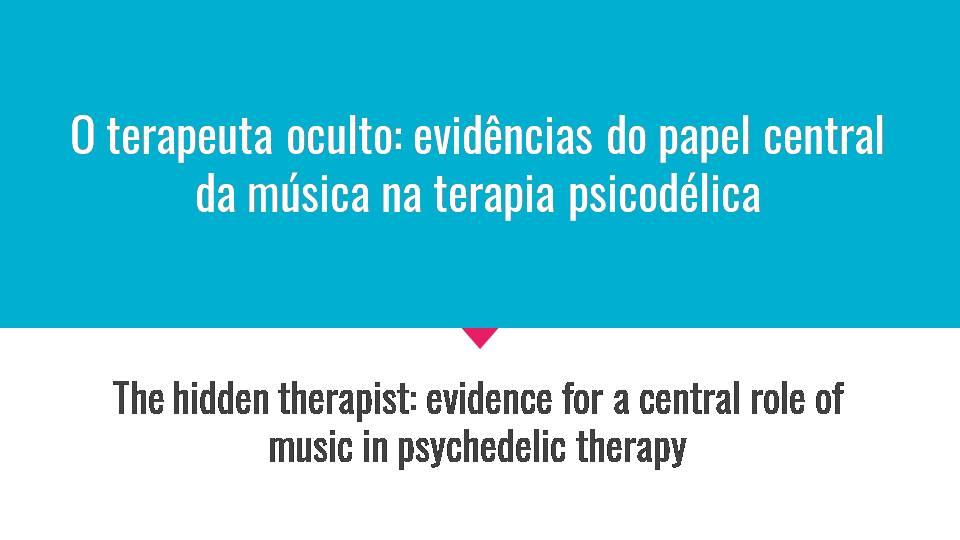 O Papel da Música na Medicina Psicodélica